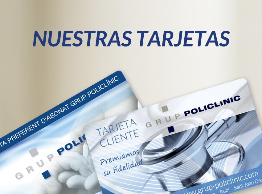 Grup Policlínic - Nuestras Tarjetas